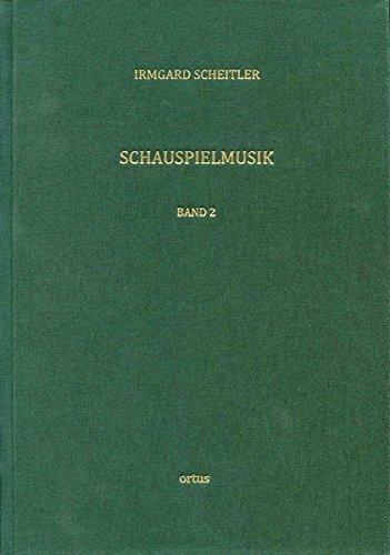 Schauspielmusik: Funktion und Ästhetik im deutschsprachigen Drama der Frühen Neuzeit (ortus studien)