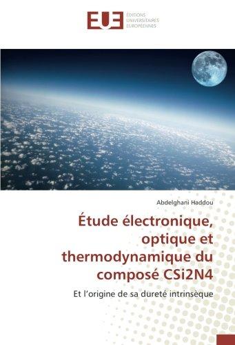 Étude électronique, optique et thermodynamique du composé CSi2N4 par Abdelghani Haddou