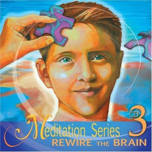 Meditation Series 3: REWIRE by Jennifer Daniels-Kelberman MS and RN (Rn-serie)