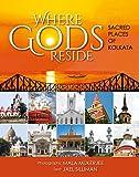 #3: Where Gods Reside: Sacred Places of Kolkata