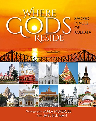 Where Gods Reside: Sacred Places of Kolkata