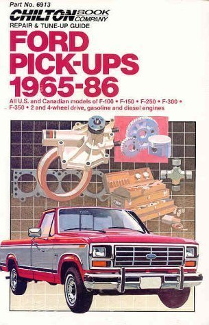 Ford Pick-Ups 1965-86 (Chilton's Total Car Care Repair Manual) by The Chilton Editors (1998) Paperback