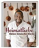 Heimatliebe: Meine deutsche Küche - Nelson Müller