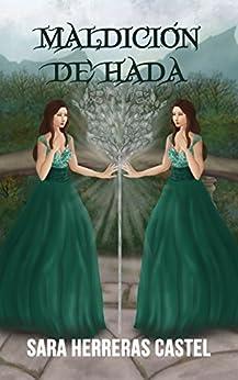 Maldición de hada (Destino de hada nº 2) (Spanish Edition) di [Herreras Castel, Sara]