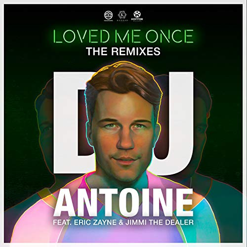 Loved Me Once (The Remixes)