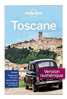 Toscane 7ed par [Lonely Planet]