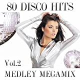 80 Disco Megamix Medley 1: I Love To Love / Self Control / Dance Hall Days / I'm Not Scared / Tarzan Boy / Domino Dancing / Don't Go / You Came / Who Can It Be Now / The Look / Wordy Rappinghood / Dancer / Amoureux Solitaires / Funky Town / Heart Of Glass