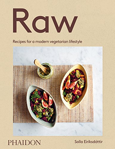 Raw: Recipes for a modern vegetarian lifestyle (Lifestyle-gesundheit-rezepte)