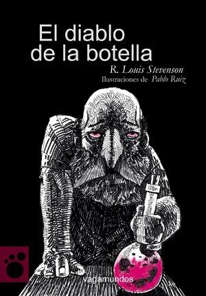 Diablo De La Botella,El (Vagamundos. Libros ilustrados)