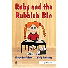 Ruby and the Rubbish Bin: A Story for Children with Low Self-Esteem: Volume 2 (Helping Children with Feelings)