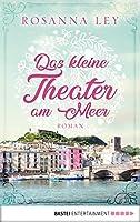 Das kleine Theater am Meer: Roman