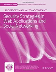 Laboratory Manual To Accompany Security Strategies In Web Applications And Social Networking by vLab Solutions (2012-01-12)