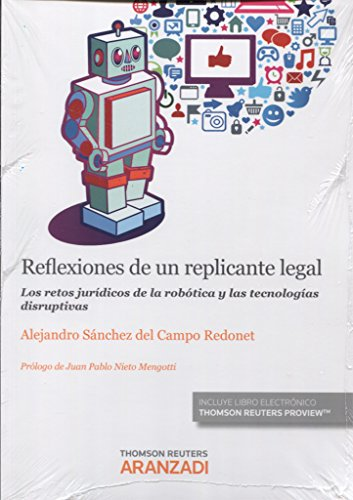 Reflexiones de un replicante legal (Monografía)