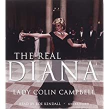 The Real Diana by Lady Colin Campbell (2013-03-01)