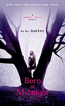 Born at Midnight (Shadow Falls Book 1) by [Hunter, C. C.]