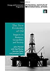 The New Economy of Oil: Impacts on Business, Geopolitics and Society (Trade & Environment)