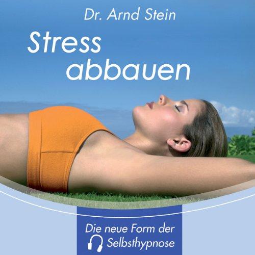 Stress abbauen - Tiefensuggestion