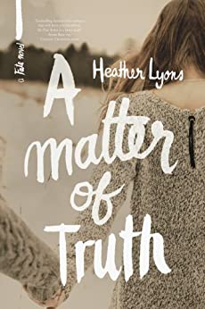 A Matter of Truth (Fate Series Book 3) by [Lyons, Heather]