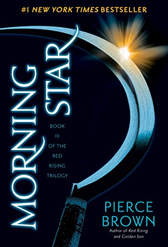 Morning Star: Book 3 of the Red Rising Saga (Red Rising Series, Band 3)
