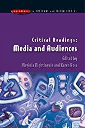 Critical Readings: Media and Audiences (Issues in Cultural and Media S) by Virginia Nightingale (2003-12-01)