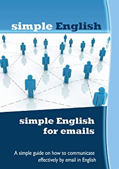 simple English for emails (English Edition) von [simple English]