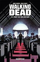 Walking Dead T13: Point de non-retour