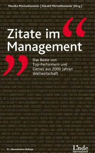 Zitate im Management: Das Beste von Top-Performern und Genies aus 2000 Jahren Weltwirtschaft Genie-top