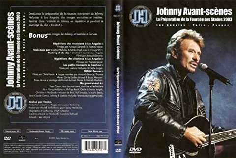 JOHNNY AVANT SCENES PREPARATION TOURNEE DES STADES 2003 - JOHNNY HALLYDAY