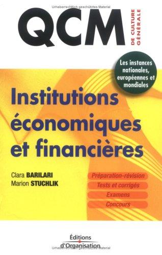 Institutions économiques et financières : 350 QCM sur les instances nationales, européennes et mondiales