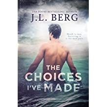 The Choices I've Made: A By The Bay Stand-Alone Novel  (English Edition)