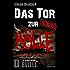 Eilean Beatach - Das Tor zur Hölle Teil 2 von 2 - Horror Thriller: - Wenn der Tod die Erlösung ist ... - (Eilean Beatach-Saga)