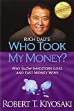 Rich Dad's Who Took My Money?: Why Slow Investors Lose and Fast Money Wins! price comparison at Flipkart, Amazon, Crossword, Uread, Bookadda, Landmark, Homeshop18