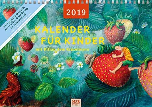 Kalender für Kinder mit Kilian dem Kraxelmann 2019: der Kalender mit den pädgogischen Elementen