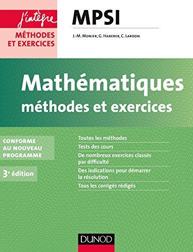 Mathématiques Méthodes et Exercices MPSI - 3e éd. - Conforme au nouveau programme