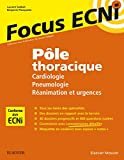 Pôle thoracique - Cardiologie/Pneumologie/Réanimation et urgences: Apprendre et raisonner pour les ECNi