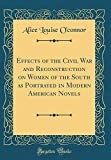 Effects of the Civil War and Reconstruction on Women of the South as