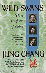 wilde schwäne. roman. die geschichte einer familie in china von der kaiserzeit bis heute. aus dem englischen von andrea galler und karlheinz dürr