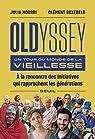 Oldyssey - Un tour du monde de la vieillesse par Mourri