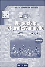 Vie sociale et professionnelle BEP - Guide pédagogique de Sylvie Crosnier