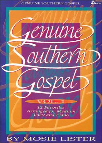 Genuine Southern Gospel: Volume 1-12 Favorites for Medium Voice and - Gospel Southern Piano