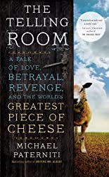 The Telling Room: A Tale of Love, Betrayal, Revenge, and the World's Greatest Piece of Cheese (Thorndike Press Large Print Nonfiction) by Michael Paterniti (2014-05-13)