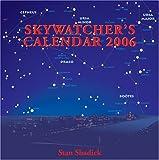 Skywatcher's Calendar 2006