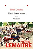 Miroir de nos peines (French Edition)