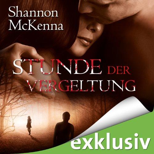 Buchseite und Rezensionen zu 'Stunde der Vergeltung (McCloud Brothers 6)' von Shannon McKenna