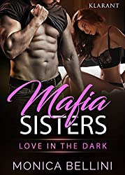 Mafia Sisters. Love in the Dark