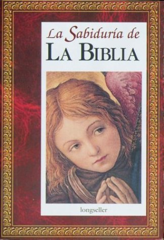 La sabiduria de la Biblia/The Wisdom of the Bible