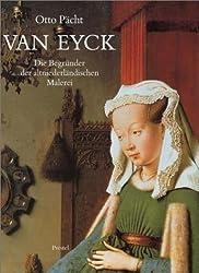 Van Eyck, Die Begründer der altniederländischen Malerei
