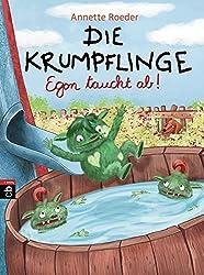 Die Krumpflinge - Egon taucht ab (Die Krumpflinge-Reihe, Band 4)
