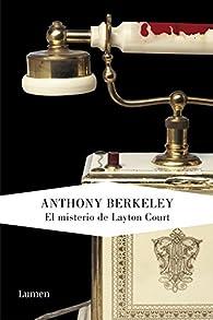 El misterio de Layton Court par Anthony Berkeley