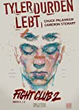 Fight Club 2 ? Tyler Durden lebt: Band 1.